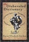 The Disheveled Dictionary