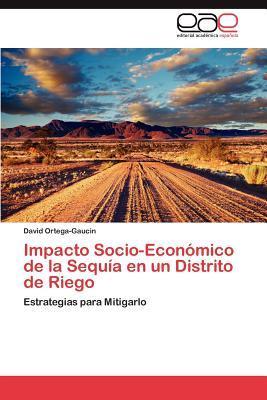 Impacto Socio-Económico de la Sequía en un Distrito de Riego