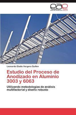 Estudio del Proceso de Anodizado en Aluminio 3003 y 6063