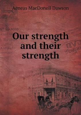 Our Strength and Their Strength