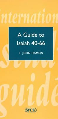 Guide to Isaiah 40-66 (Isg 16) (Theological Education Fund Guides)