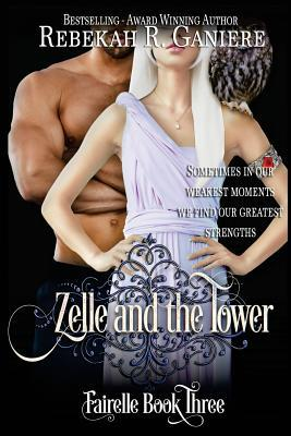 Zelle and the Tower