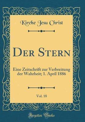 Der Stern, Vol. 18