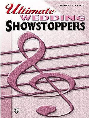 Ultimate Showstoppers- Wedding