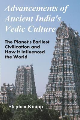 Advancements of Ancient India's Vedic Culture