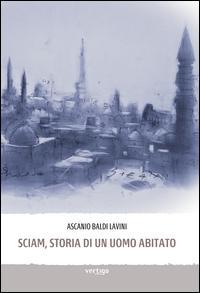 Sciam, storia di un uomo abitato