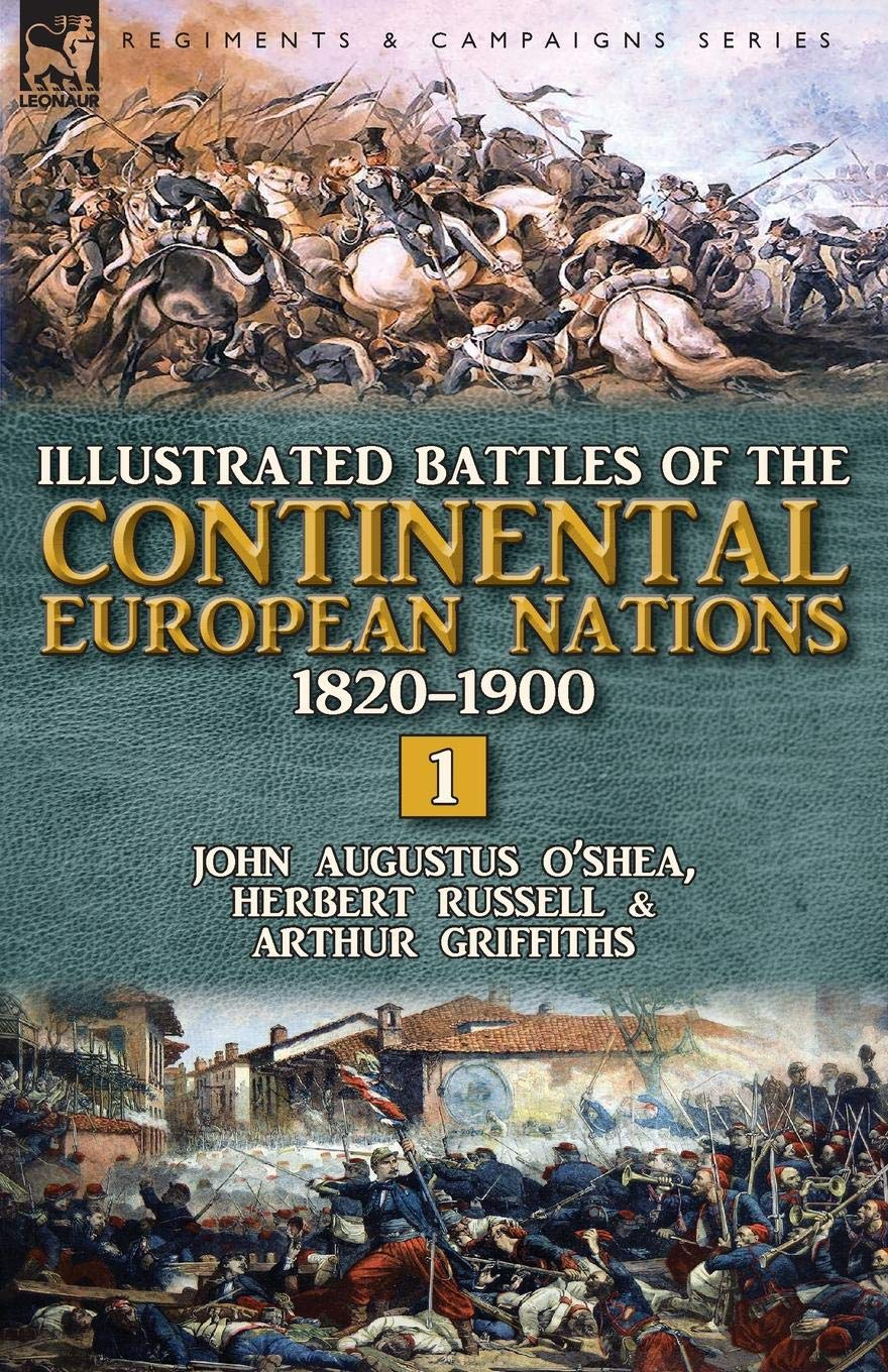 Illustrated Battles of the Continental European Nations 1820-1900