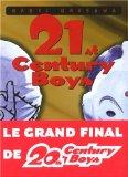 21st Century Boys, Tome 1