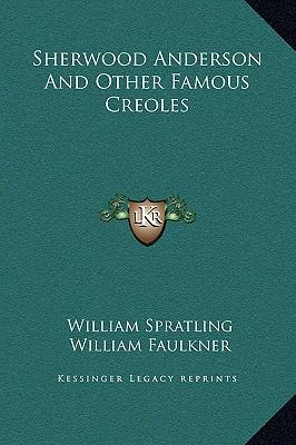 Sherwood Anderson and Other Famous Creoles