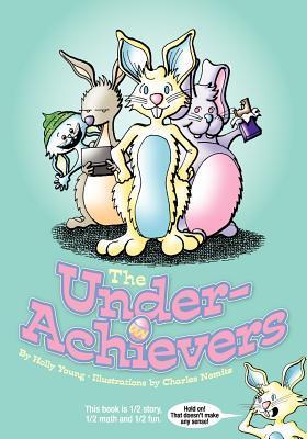 The Underachievers