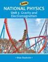 National Physics, Unit 3