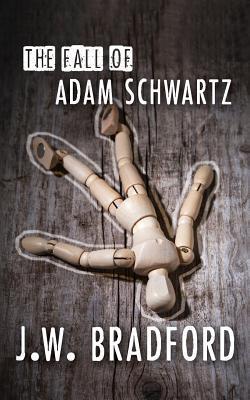 The Fall of Adam Schwartz