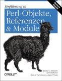 Einführung in Perl-Objekte, Referenzen und Module.