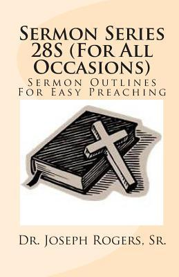 Sermon Series 28s - for All Occasions