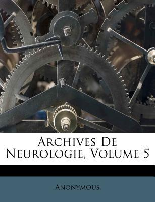 Archives de Neurologie, Volume 5