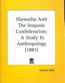 Hiawatha and the Iroquois Confederation