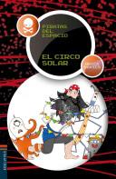 El circo solar/ Solar Circus