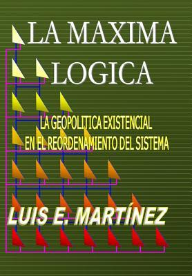La Máxima Lógica