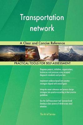 Transportation Network a Clear and Concise Reference
