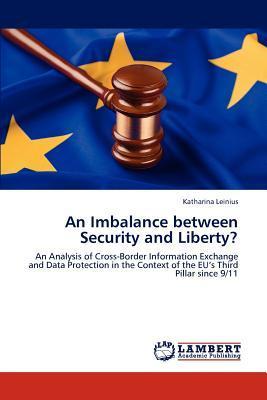 An Imbalance between Security and Liberty?