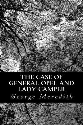 The Case of General Opel and Lady Camper