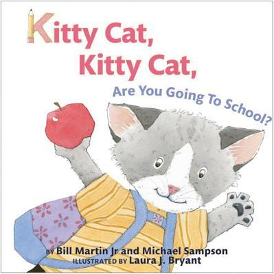 Kitty Cat, Kitty Cat, Are You Going To School?