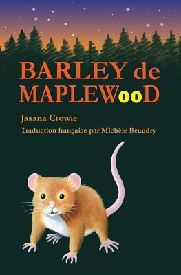 Barley De Maplewood