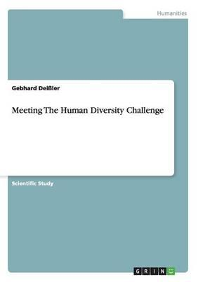 Meeting The Human Diversity Challenge