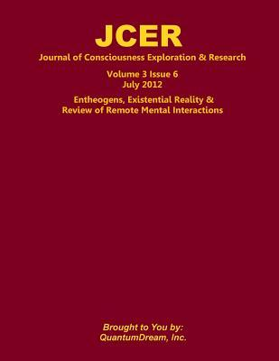 Entheogens, Existential Reality & Review of Remote Mental Interactions