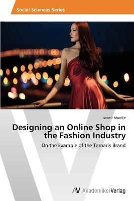 Designing an Online Shop in the Fashion Industry