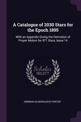 A Catalogue of 2030 Stars for the Epoch 1895