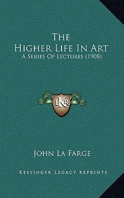 The Higher Life in Art