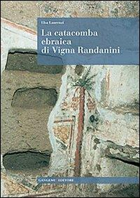 La catacomba ebraica di Vigna Randanini