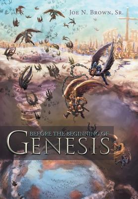 Before the Beginning of Genesis
