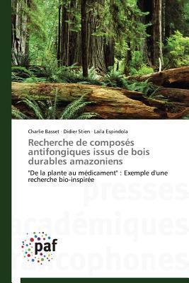 Recherche de Composes Antifongiques Issus de Bois Durables Amazoniens