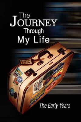 The Journey Through My Life