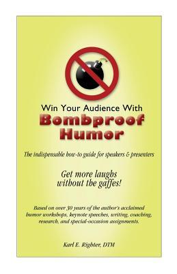 Win Your Audience With Bombproof Humor