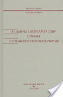 Framing Latin American Cinema