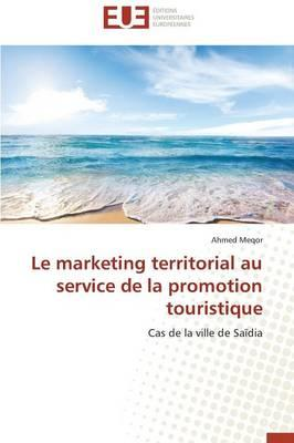 Le Marketing Territorial au Service de la Promotion Touristique