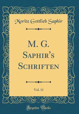 M. G. Saphir's Schriften, Vol. 11 (Classic Reprint)