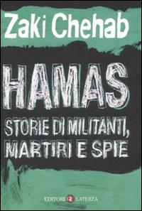 Hamas. Storie di militanti, martiri e spie