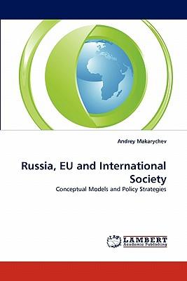 Russia, EU and International Society