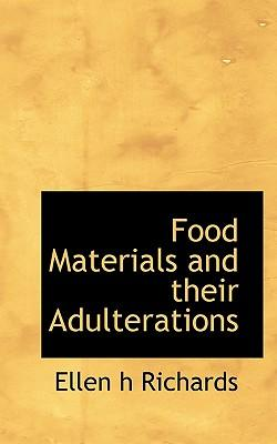 Food Materials and Their Adulterations