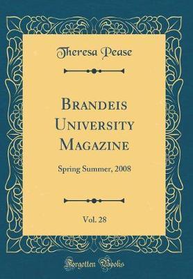 Brandeis University Magazine, Vol. 28