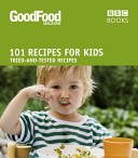 101 Recipes for Kids