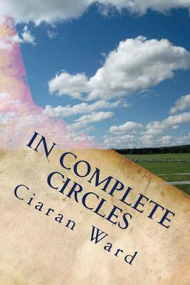 In Complete Circles