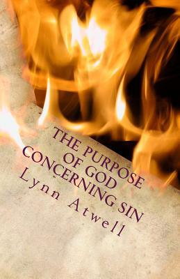 The Purpose of God Concerning Sin