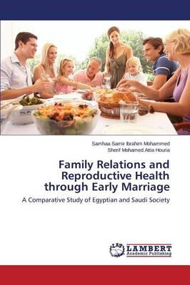 Family Relations and Reproductive Health through Early Marriage