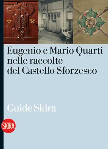 Eugenio e Mario Quarti nelle raccolte del Castello Sforzesco
