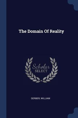 The Domain of Reality